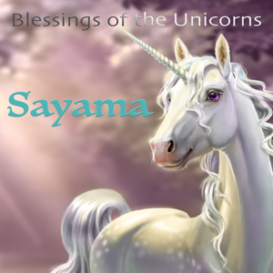 Sayama - Blessings of the Unicorns (Lightful Tunes to Relax, Meditate and Dream)