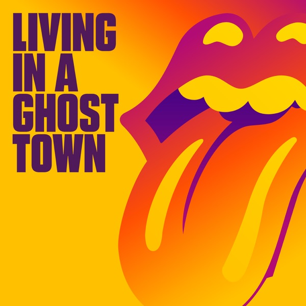 Living In A Ghost Town - Single