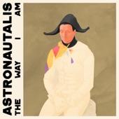 Astronautalis - The Way I Am