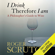 Roger Scruton - I Drink Therefore I Am: A Philosopher's Guide to Wine (Unabridged)