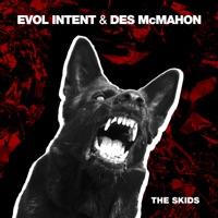 The Skids - EVOL INTENT-DES MCMAHON
