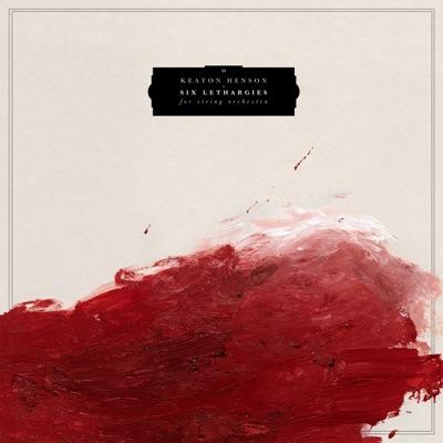 Six Lethargies - Keaton Henson