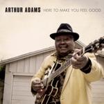Arthur Adams - Tear the House Down