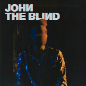 John The Blind - John The Blind II - EP
