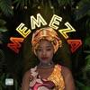 Memeza (feat. ThackzinDj & Teejay) - Single