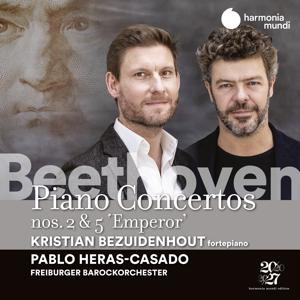 """Kristian Bezuidenhout, Freiburger Barockorchester & Pablo Heras-Casado - Beethoven: Piano Concertos Nos. 2 & 5 """"Emperor"""""""