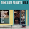 Punk Goes Acoustic, Vol. 3, Various Artists