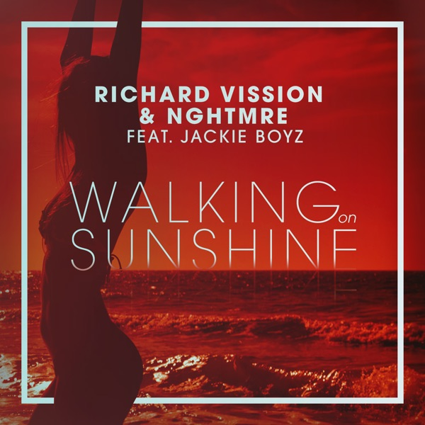 Walking on Sunshine (feat. Jackie Boyz) [Radio Edit] - Single