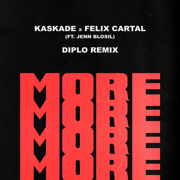 More (feat. Jenn Blosil) [Diplo Remix] - Single