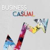 Business Casual - Ain't No Rest for the Wicked