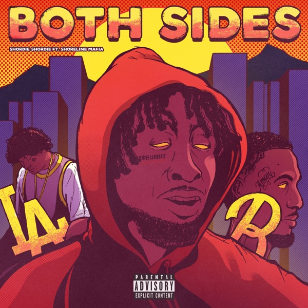 Both Sides (feat. Shoreline Mafia) - Single