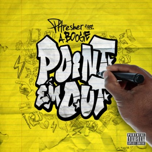 PHRESHER & A Boogie wit da Hoodie - Point Em Out