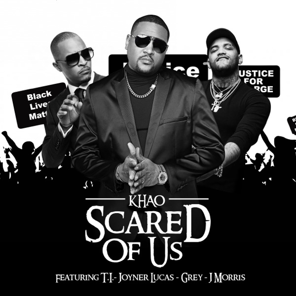 Scared of Us (feat. T.I., Joyner Lucas, PBD Grey & J Morris) - Single