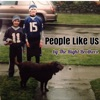 People Like Us by The Right Brothers
