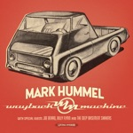Mark Hummel - Road Dog