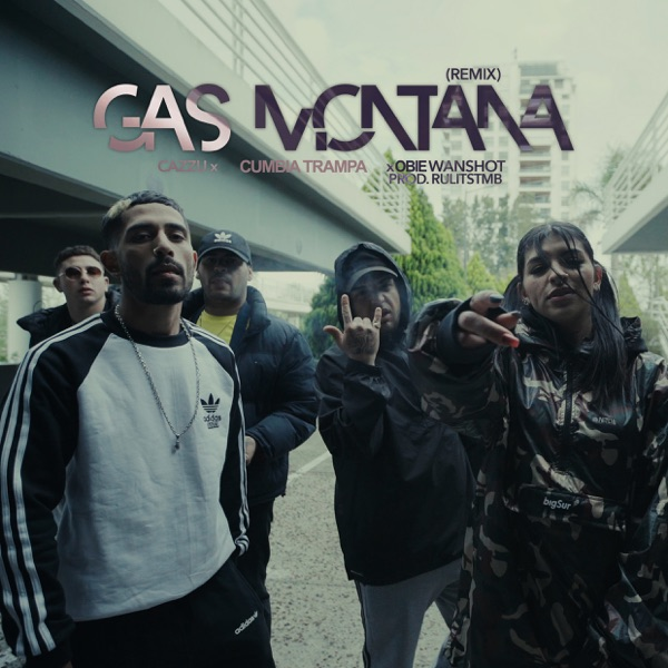 Gas Montaña (Remix) - Single