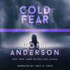 Toni Anderson - Cold Fear: FBI Romantic Suspense  artwork