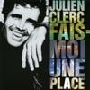 Julien Clerc - Gare à la casse