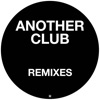 Another Club - Charlotte de Witte Remix by Radio Slave iTunes Track 1