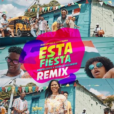 Esta Fiesta (Remix) [feat. Jeiby & Villanova] - Single - Alex Linares