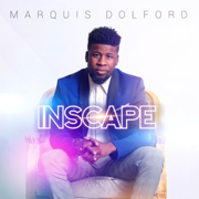 Inscape - Marquis Dolford - Marquis Dolford