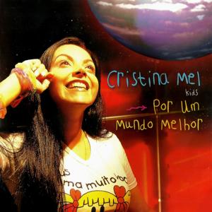 Cristina Mel - Meu Pai, Meu Amigo