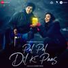 Arijit Singh & Parampara Thakur - Pal Pal Dil Ke Paas - Title Track artwork
