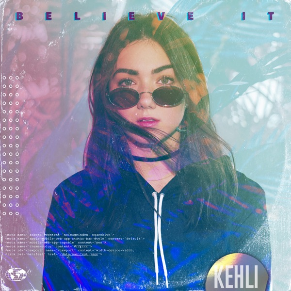 Kehli / Kid Eternal - Believe It
