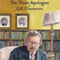 G. K. Chesterton - The Three Apologies of G.K. Chesterton: Heretics, Orthodoxy & The Everlasting Man (Unabridged) artwork