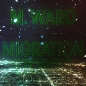 M. Ward - Unreal City