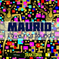 Love Not Found - MAURID