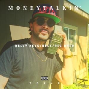 Kelly Keys - Money Talkin' feat. Nely & Rez Oner