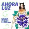 Ahoraluz (feat. Las 4 Estaciones) - Single