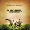 O Brother, Where Art Thou? (Music from the Motion Picture) - Verschillende artiesten