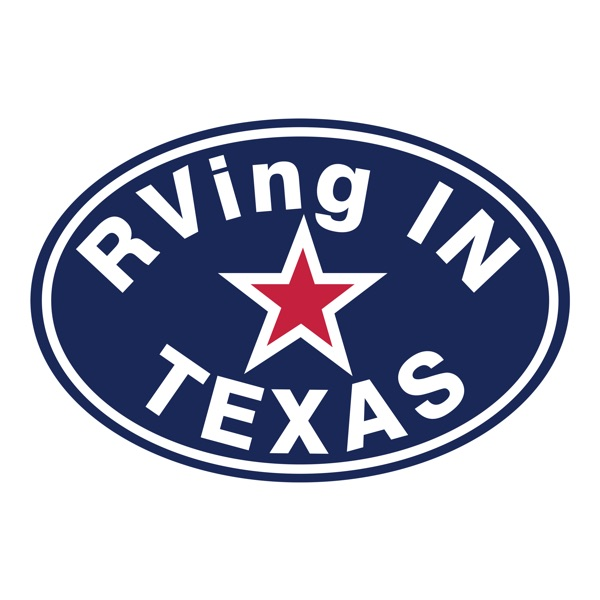 RVing in Texas podcast