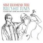 Mike Richmond Trio - Peri's Scope (feat. Andy LaVerne, Anthony Pinciotti & LAVERNE)