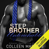 Colleen Masters - Stepbrother Untouchable (Unabridged)  artwork