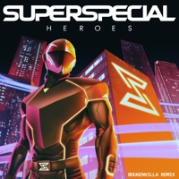 Heroes (Dropgun rmx) - SUPERSPECIAL