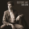 Ben Levin - Before Me  artwork