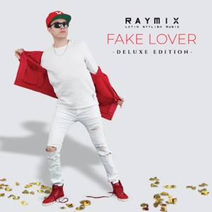 Raymix, Lalo Ebratt & Yera - Fake Lover feat. Skinny Happy, Trapical & El Dusty