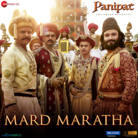 Download Mp3 Ajay-Atul, Kunal Ganjawala, Sudesh Bhosle, Swapnil Bandodkar, Padmanabh Gaikwad & Priyanka Barve - Mard Maratha (From