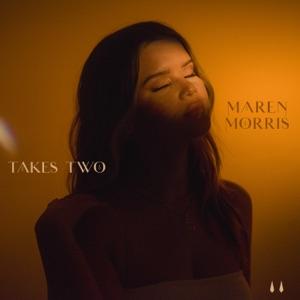 Maren Morris - Takes Two