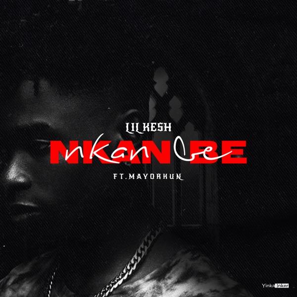 Nkan Be (feat. Mayorkun) - Single