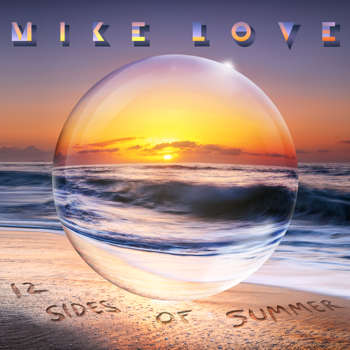 12 Sides of Summer Mike Love album songs, reviews, credits