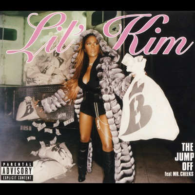 The Jump Off (feat. Mr. Cheeks) [Remixes] - EP - Lil' Kim