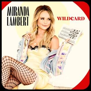 Miranda Lambert - Wildcard m4a Album Download 2019