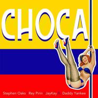 Choca (feat. Daddy Yankee)-Stephen Oaks, Rey Perin & Jaykay