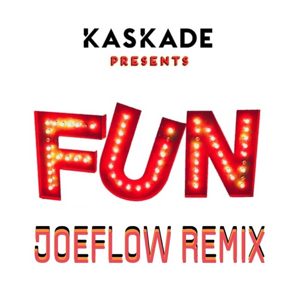 Fun (JoeFlow Remix) - Single