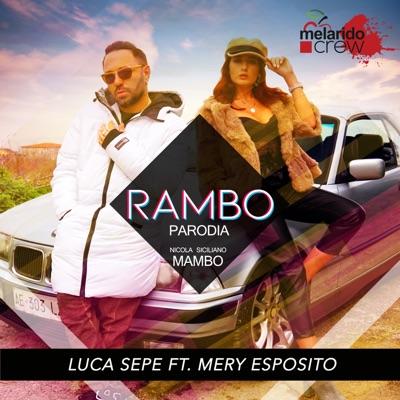 Rambo - parodia Mambo (feat. Mery Esposito) - Single - Luca Sepe