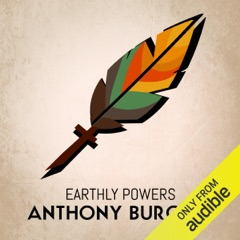 Earthly Powers (Unabridged)